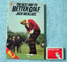 BETTER GOLF by JACK NICKLAUS