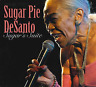 `Desanto, Sugar Pie`-Sugar`S Suite CD NEUF