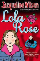 Lola Rose by Jacqueline Wilson (Paperback, 2007)