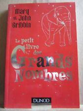 Mary et John Gribbin: Le petit livre des Grands Nombres/ Dunod, 2008