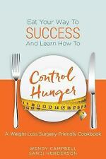 Eat Your Way to Success and Learn How to Control Hunger - a Weight Loss Surge...