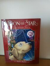 *Moon and Star-A Christmas Story-Robin Muller-hc/dj-1st2005*