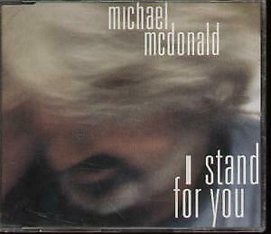 MICHAEL MCDONALD I Stand For You CD Germany Reprise 1993 4 Track Edit B/W LP