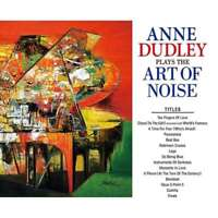 Ana Dudley - Plays The Art Of Noise Nuevo CD