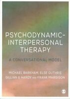 Psychodynamic-Interpersonal Therapy A Conversational Model 9780761956631