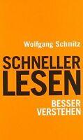 Schneller lesen - besser verstehen von Schmitz, Wolfgang... | Buch | Zustand gut
