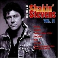 "SHAKIN STEVENS ""THE HITS OF SHAKIN STEVENS VOL.2"" CD"