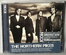 CD NORTHERN PIKES Icon Greatest Hits (2016 CANADA) NEW MINT SEALED