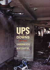 UPS & DOWNS [BIG HEAVY STUFF]- UNDERNEATH THE WATCHFUL EYE [SIGNED BY BAND] 1988