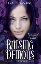 Hex Hall: Raising Demons by Rachel Hawkins (Paperback) New Book