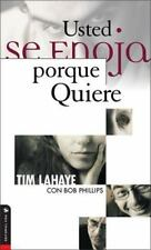 NEW - Usted se enoja porque quiere by LaHaye, Tim