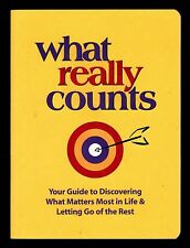 What Really Counts:  Get More Out of Your Life - NEW  MINT - SC -  Nelson Books