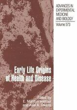 Advances in Experimental Medicine and Biology: Early Life Origins of Health...
