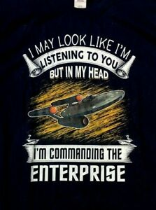In my Head I'm Commanding the Enterprise T SHIRT Adult Large Navy Blue TOS Trek