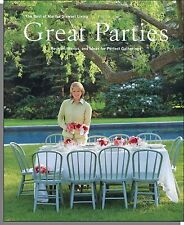 Martha Stewart: Great Parties - Recipes, Menus & Ideas For Perfect Gatherings!