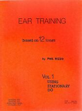 Phil Rizzo: Ear Training based on 12 tones (stationary DO)