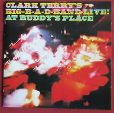 CLARK TERRY   CD BIG B A D BAND LIVE AT BUDDY'S PLACE