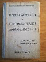 Albert Mallet - Histoire de France de 1610 à 1789 - Hachette - 1917