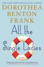 All the Single Ladies: A Novel