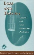 Loss and Trauma: General and Close Relationship Perspectives (Series in Death,