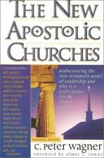 NEW - The New Apostolic Churches by Wagner, C. Peter