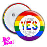 I VOTED YES - GAY MARRIAGE Badges & Magnets - LGBT Equality Plebiscite Vote 2017