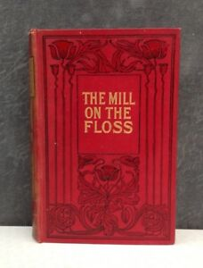 The Mill on the Floss by George Eliot beautifully bound Art Nouveau style book.
