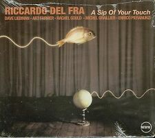 RICCARDO DEL FRA  a sip of your touch  LIEBMAN FARMER GRAILLIER PIERANUNZI