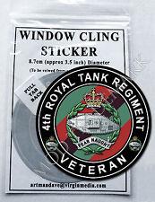 4th ROYAL TANK REGIMENT, VETERAN WINDOW CLING STICKER  8.7cm Diameter