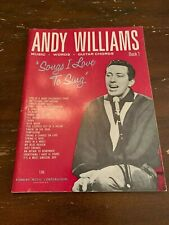 1963 Andy Williams Songs I Love To Sing Book 1 Sheet Music Book