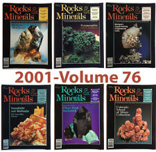 Rocks and Minerals 2001 Volume 76 (Number One thru Six) - Pristine