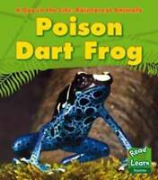 Poison Dart Frog (A Day in the Life: Rainforest Animals) by Ganeri, Anita | Hard