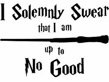 I Solemnly Swear That I Am Up To No Good Harry Potter Vinyl Decal Sticker