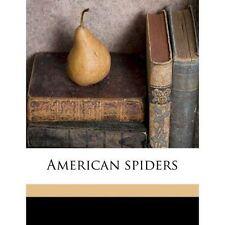 American spiders by Gertsch, Willis John