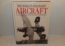 The World's Strangest Aircraft Michael Taylor Hardcover Weird Wonderful Flying
