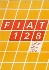Fiat 128 Exterior Colours 1975-76 UK Market Leaflet Brochure 1100 1300 Special