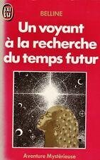 Un voyant à la recherche du temps futur // Aventure Mystérieuse // BELLINE