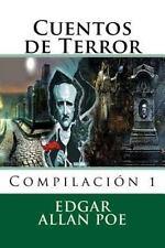 Cuentos de Terror : Compilacion 1 by Edgar Allan Poe (2015, Paperback)