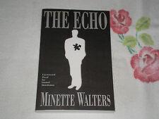 THE ECHO by MINETTE WALTERS   -ARC-  +JA+