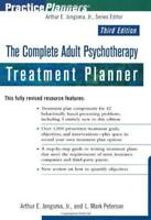 Complete Adult Psychotherapy Treatment Planner  by Arthur E Jongsma
