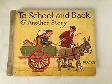 S Rosamond Praeger - To School and Back & Another Story - 1st/1st 1928 - Scarce