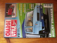 $$x Revue Charge Utile magazine N°51 Berliet Stradair  Camions As Lavigne  Cater