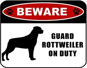 """Beware Guard Rottweiler (Silhouette) on Duty 11.5"""" x 9"""" Laminated Dog Sign"""