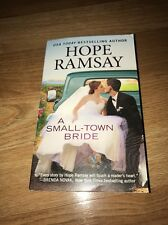 Chapel of Love: A Small-Town Bride by Hope Ramsay ~ 2017 Paperback