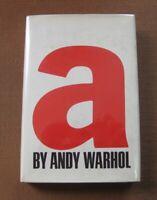 """A"" a novel by Andy Warhol  - 1968 - 1st/1st  HCDJ - Grove Press - near fine"