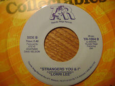LORRI LEE/ THUNDER RIDGE YELLOW WAX 45 RECORD/ TALK TO ME/ STRANGERS YOU AND I