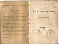 Bordeaux 1903. Livret de Travail d'un enfant dans l'industrie. Voir photos. RARE