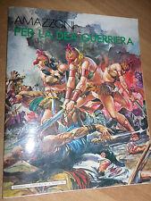 RARO SUPPLEMENTO DI TERROR BLU DEL 18/02/1982 AMAZZONI PER LA DEA GUERRIERA N°1