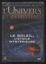 NEUF DVD LE SOLEIL, L ETOILE MYSTÉRIEUSE   L UNIVERS ET SES MYSTÈRES N°1 ESPACE
