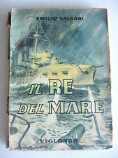 IL RE DEL MARE EMILIO SALGARI VIGLONGO 1946 illustrazioni D. NATOLI e N. ROSSO